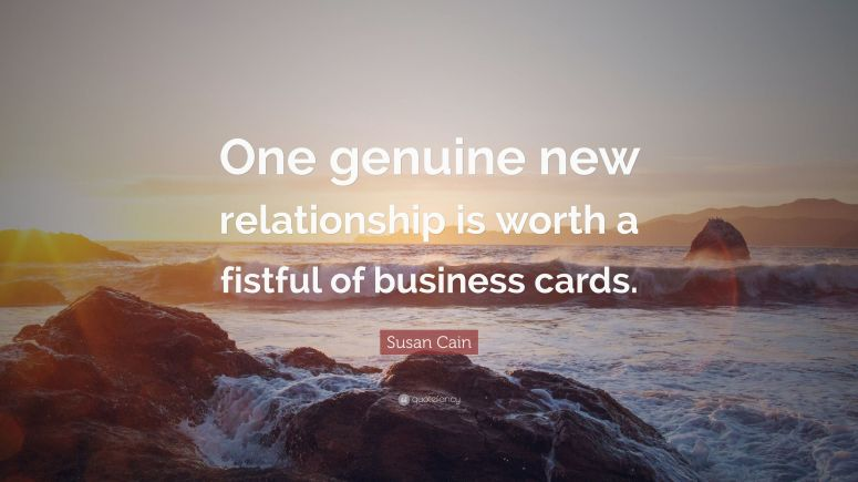 2770707-Susan-Cain-Quote-One-genuine-new-relationship-is-worth-a-fistful